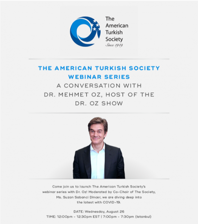 Launching The American Turkish Society's webinar series with Dr. Oz!