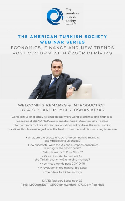 Register Now for Economics, Finance and New Trends Post Covid-19 with Ozgur Demirtas !