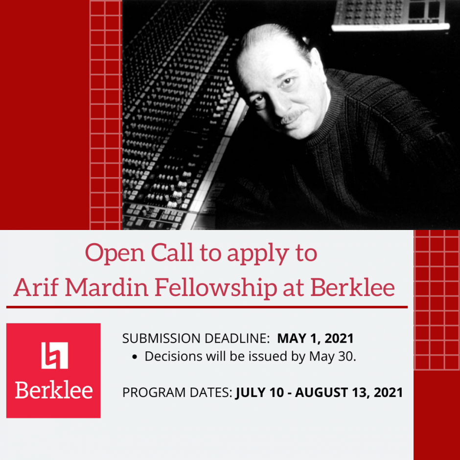 Open Call to apply to Arif Mardin Fellowship at Berklee!